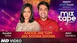 Aaoge Jab Tum-Jag Soona Soona T-SERIES MIXTAPE SEASON 2 Nandini S Akhil S Abhijit V Ep - 11