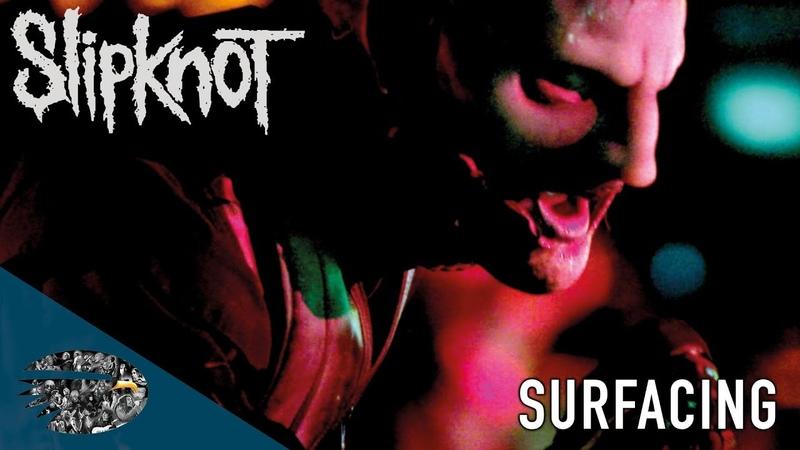 Slipknot - Surfacing (Day Of The Gusano)