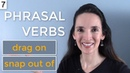 Jennifer's NEW Phrasal Verb Challenge 🙄 Lesson 7: drag on, snap out of