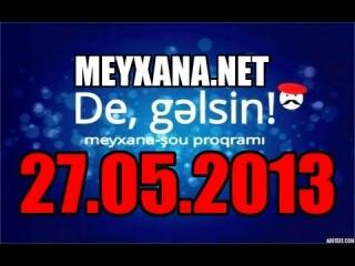 Elcin Alatavali & Mehman Ehmedli [De Gelsin [27.05.2013]