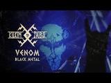 VENOM Black Metal live at KILKIM