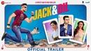 Jack Dil Official Trailer Amit Sadh Arbaaz Khan Sonal Chauhan Evelyn Sharma