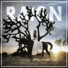 RAIGN альбом Empire of Our Own (Mysto & Pizzi Remix)