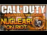 Advanced Warfare NUCLEAR on RIOT! (COD AW 2014 Multiplayer Gameplay)