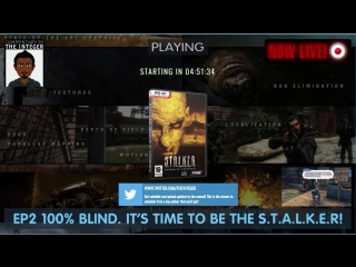 EP 2 - Time to be The S.T.A.L.K.E.R (100% Blind LP using the Complete mod) [No Tips, Hints, Backseaty etc unless requested, than