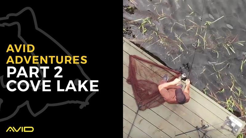 Avid Adventures Part 2- Simon Crow at Cove Lake
