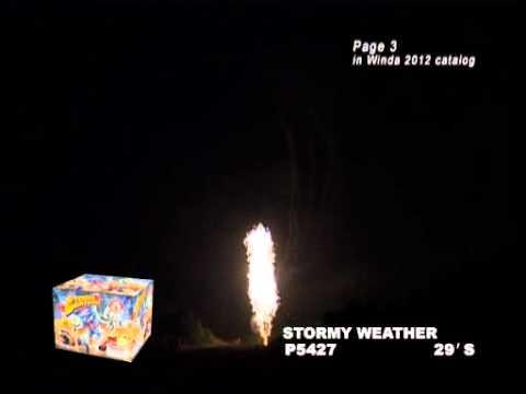 STORMY WEATHER - Winda Fireworks - P5427