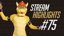 Stream Highlights 75 - Bowsette suggestive gameplay