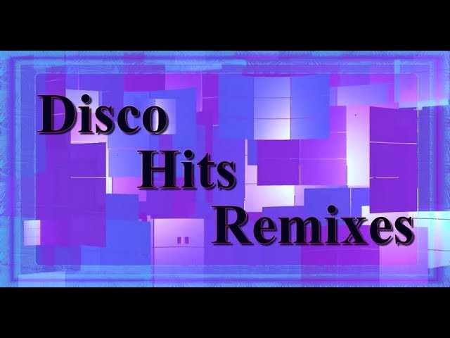 Disco Hits Remixes