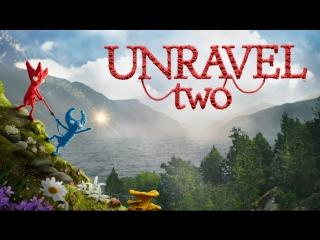 Официальный трейлер-анонс Unravel Two   EA Play 2018