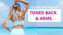 TONED BACK ARMS WORKOUT for a Sculpted Upper Body! AND 20 off resistance bands! Rebecca Louise