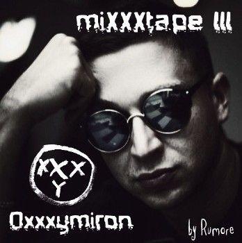 Oxxxymiron - miXXXtape III (2014)