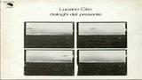 Luciano Cilio-Dialoghi del presente 1977