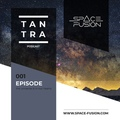 Space Fusion - Tantra Podcast #001 www.space-fusion.com