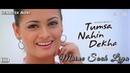 Maine Soch Liya - Tumsa Nahin Dekha 2004 Full Video Song HD