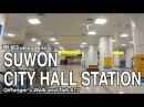 Bundang Line's Suwon City Hall Station - QiRanger's Walk and Talk 13 [GoPro Korea]