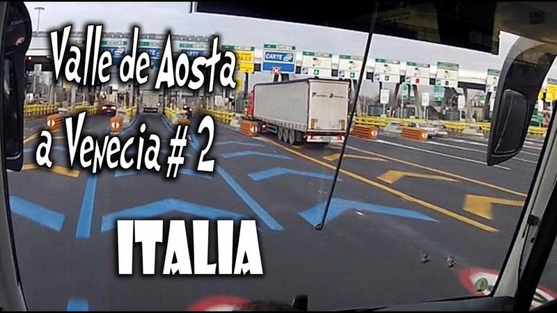 Recorrido VALLE DE AOSTA a VENECIA en Italia 2