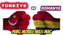 PUBG Mobile TÜRKİYE VS ROMANYA RESMİ TURNUVA MİLLİ MAÇ ÖNEMLİ ANLAR (MEZARCI)