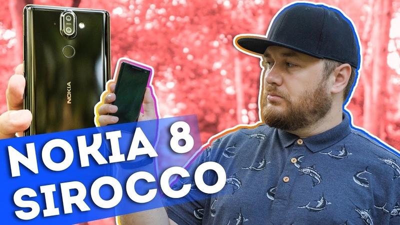 Обзор Nokia 8 Sirocco - славное прошлое с привкусом будущего