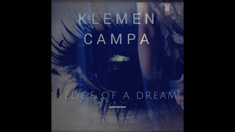 Klemen Campa - Edge of a Dream ( melodic emotional spacy guitar playthrough )