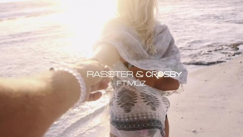 Rasster Crosby-Wherever U Are (ft. MoZ) [Travel Video]