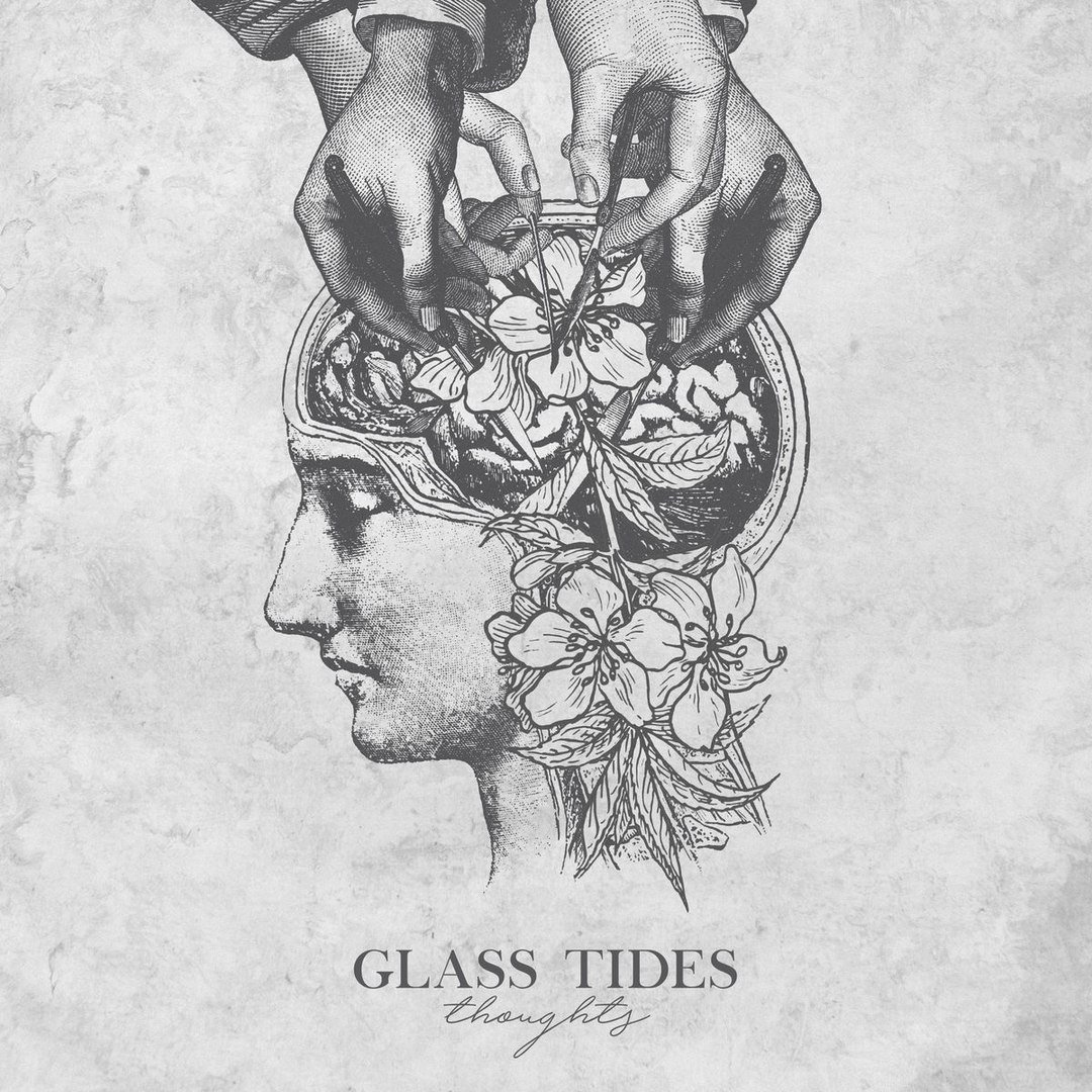 Glass Tides - Thoughts [EP] (2017)