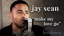 Jay Sean - Make My Love Go | Live Acoustic Performance