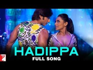 Hadippa - Dil Bole Hadippa - YRF Remix Song Video