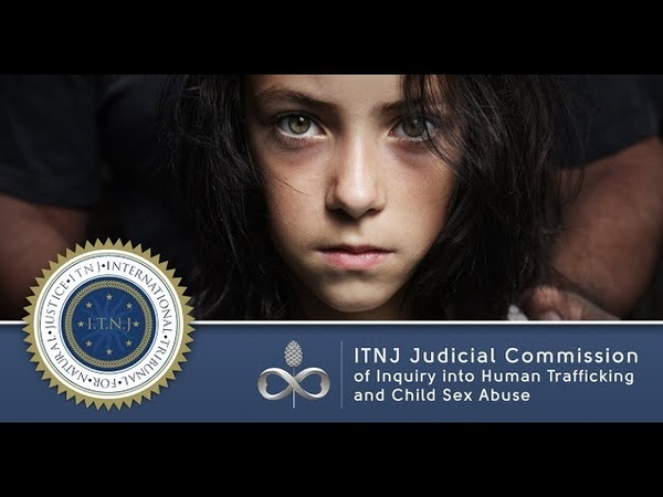 Pizzagate trafic enfants Judicial Commission of Inquiry into Human Trafficking and Child Sex Abuse ITNJ