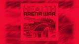 HEALTH RISK OF DEATH (ARENA WAR OST) STREAM