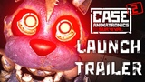 CASE 2 Animatronics Survival Launch Trailer