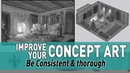 Consistent and thorough concept art Improve your designs
