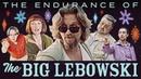 The Endurance of The Big Lebowski