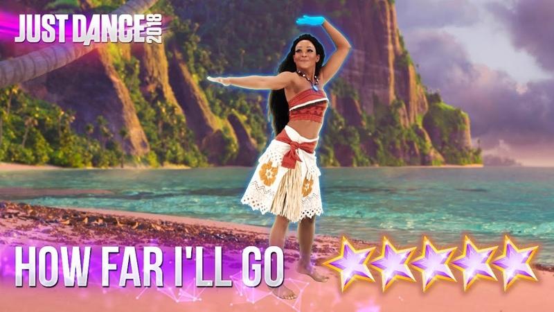 Just Dance 2018: How Far I'll Go Disney's Moana - 5 stars