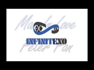 [MASHUP] INFINITE_Man In Love + EXO-K_Peter Pan