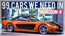 99 Cars We Need In Forza Horizon 4! Custom Builds, Racing / JDM Icons, Supercars (INSANE CAR SOUNDS)
