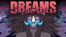 DREAMS | Animation Meme