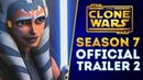 Star Wars The Clone Wars Season 7 Trailer 2! Star Wars Celebration 2019
