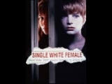 all Movie Mystery-Suspense single white female / Одинокая белая женщина