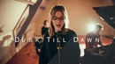 Dusk Till Dawn Zayn ft Sia 27OTR COVER