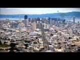 Сан-Франциско.Город наизнанку.документальный фильм.часть 1