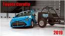 Обзор и краш тест Toyota Corolla 2019