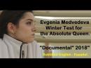 Evgenia Medvedeva Winter Test for the Absolute Queen Documentary 2018
