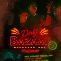 DIRTY BAZAAR #3 – 09.11.18 FRAKCIA