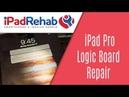 Troubleshooting iPad Pro Logic Board Problems