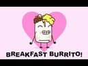 Yum Yum Breakfast Burrito (Extra Cheese Mix) - Parry Gripp