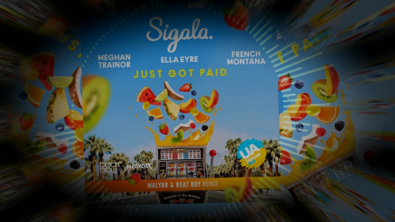 Sigala Ella Eyre Meghan Trainor Just Got Paid ft French Montana MalYar Beat Boy Radio Remix