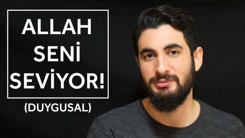 Allah Seni Seviyor! (Duygusal) - Yusuf Efe Göçer
