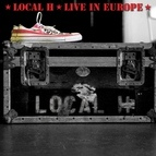 Local H альбом Live In Europe