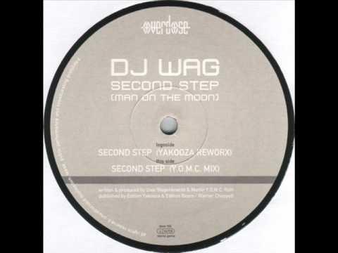 DJ Wag - Second Step (Man On The Moon) (Y.O.M.C. Mix)